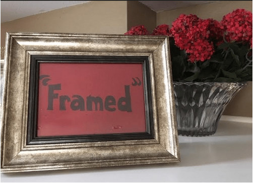 Have You Been Framed?